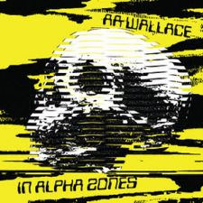 AA Wallace -- In Alpha Zones