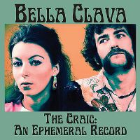 Bella Clava -- The Craic: An Ephemeral Record EP