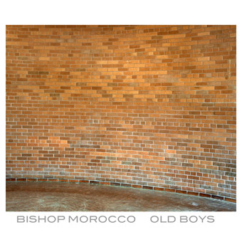 Bishop Morocco - Old Boys EP