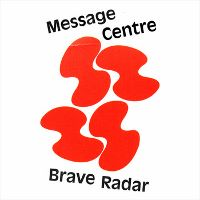 Brave Radar -- Message Centre EP