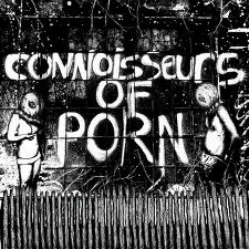 The Connoisseurs of Porn -- The Peasant Terror / Chicken - 7