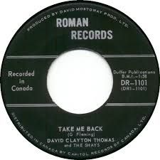 David  Clayton Thomas and the Shays - Take Me Back / Send Her Home - 7