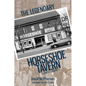David McPherson -- The Legendary Horseshoe Tavern