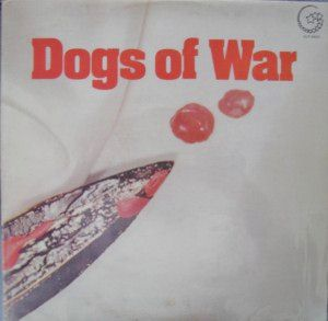 Dogs of War -- Dogs of War