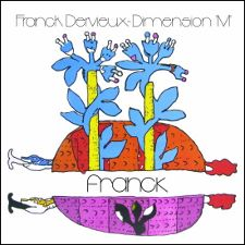 Franck Dervieux -- Dimension M