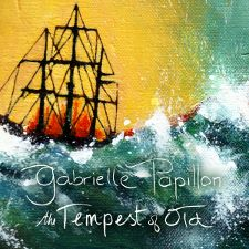 Gabrielle Papillon -- The Tempest of Old