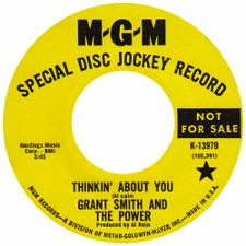 Grant Smith and the Power -- Thinkin' About You / You Got What I Want - 7