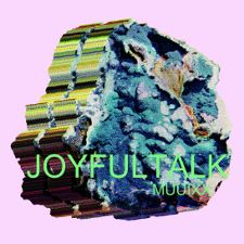 Joyful Talk -- Muuixx