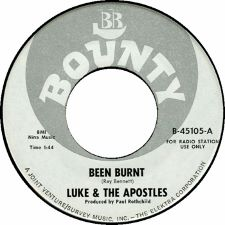 Luke and the Apostles - Been Burnt / Don't Know Why - 7
