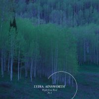 Lydia Ainsworth -- Right from Real - Part I EP