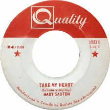 Mary Saxton -- Sad Eyes / Take My Heart - 7