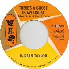 R. Dean Taylor - There's a Ghost in My House / Don't Fool Around - 7