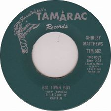Shirley  Matthews -- Big Town Boy / (You Can) Count On That - 7