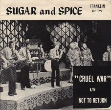 Sugar and Spice -- Cruel War / Not to Return - 7