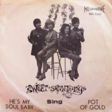 Sweet Somethings -- He's My Soul Baby / Pot of Gold - 7
