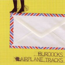 The Burdocks -- Airplane Tracks EP