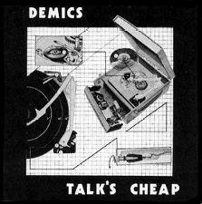 The Demics - Talk's Cheap - 12
