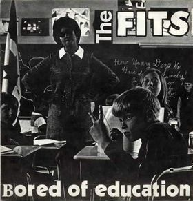 The Fits -- Bored of Education 7