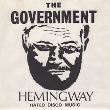 The Government -- Hemingway (Hated Disco Music) / I Only Drive My Car at Night - 7
