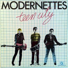The Modernettes -- Teen City - 12