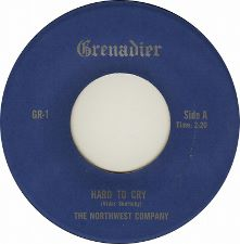 The Northwest Company -- Hard to Cry b/w Get Away from It All - 7
