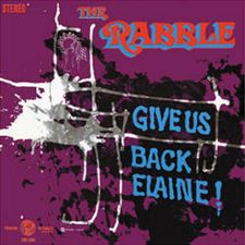 The Rabble -- Give Us Back Elaine!