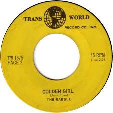The Rabble -- You Come On Too Strong / Golden Girl - 7