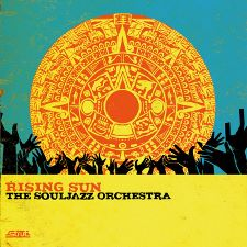 The Souljazz Orchestra -- Rising Sun