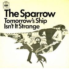 The Sparrow -- Tomorrow's Ship / Isn't It Strange - 7