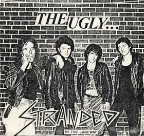The Ugly -- Stranded in the Laneway (of Love) / To Have Some Fun - 7