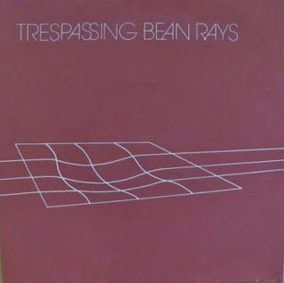 Trespassing Bean Rays -- Trespassing Bean Rays EP - 7