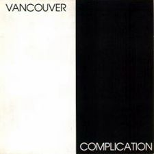 Vancouver Complication - (various artists)