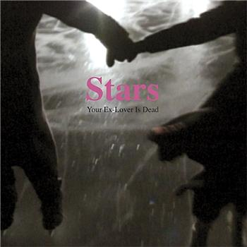 Stars -- Your Ex-Lover is Dead / Fairytale of New York